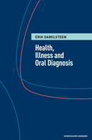 Health, illness and oral diagnosis