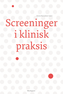 Screeninger i klinisk praksis